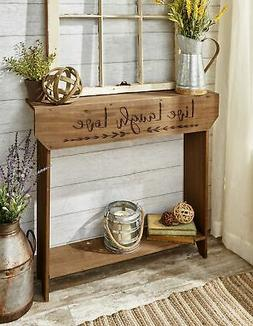 Farmhouse Sentiment Console Table with Live Laugh Love Inscr